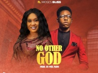 [Music, Lyrics + Video] Eva Diamond Ft Moses Bliss – No Other God