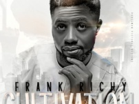 [Music, Lyrics + Video] Frank Richy – Cultivation