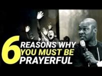 [Sermon] Apostle Joshua Selman – 6 Reasons Why You Should Be Prayerful