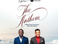 [Music, Lyrics + Video] Dunsin Oyekan – The Anthem (What GOD Cannot Do Does not Exist) x Pastor Jerry Eze