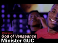 [Music, Lyrics + Video] GUC – God of Vengeance