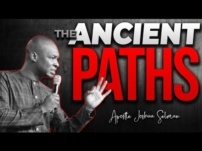 [Sermon] Apostle Joshua Selman – The Ancient Paths