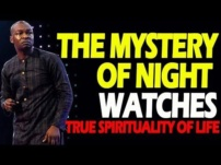 [Sermon] Apostle Joshua Selman – The Mystery of Night Watches (True Spirituality of Life)