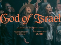 Maverick City – God of Israel (Ft. Naomi Raine & Maryanne J. George)