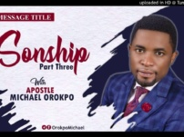 [Sermon] Apostle Michael Orokpo – Sonship (Part 3)