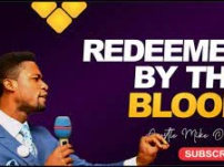 [Sermon] Apostle Michael Orokpo – Redeemed By The Blood