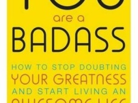 [PDF] You Are a Badass: How to Stop Doubting Your Greatness and Start Living an Awesome Life