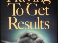 Praying to Get Results – Kenneth E. Hagin