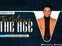 [Sermon] Apostle Michael Orokpo – The Mystery Of The Age