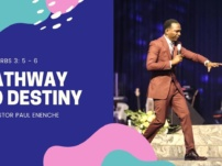 [Sermon] Dr. Pastor Paul Enenche – Pathway To Destiny