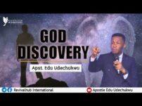 [Sermon] Apostle Edu Udechukwu – God Discovery