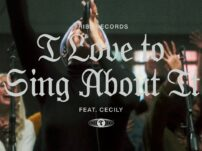 Maverick City Music / TRIBL – I Love To Sing About It (feat. Cecily)