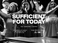 Maverick City / TRIBL – Sufficient For Today (feat. Maryanne J. George)
