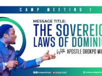 [Sermon] Apostle Orokpo Michael – The Sovereign Laws of Dominion