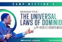 [Sermon] Apostle Orokpo Michael – The Universal Laws Of Dominion